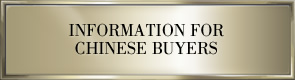 Information for Chinese Buyers